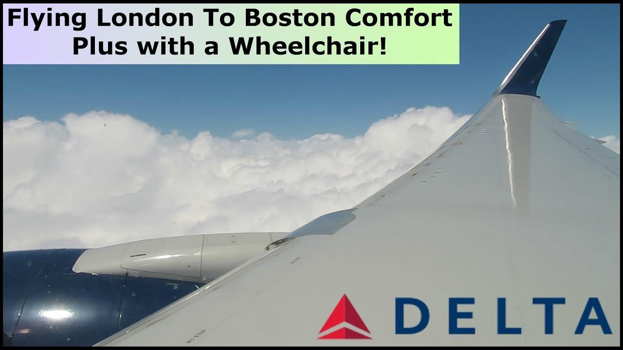 London Heathrow to Boston, Long haul flight, International Delta Comfort  Plus With a wheelchair