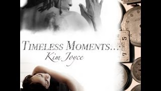 Kim Joyce - Timeless Moments (Official Video)