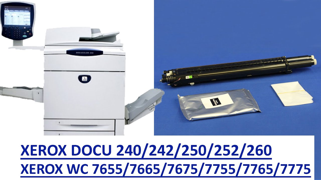 How to change developer assembly for docu 240 242 250 252 260 xerox wc 7655 7665 7675 7755 7765 7775 youtube