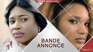 Pod et Marichou - Saison 2 - La Bande Annonce