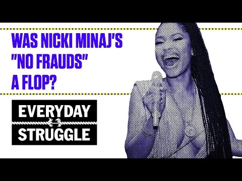 "Was Nicki Minaj's ""No Frauds"" a Flop? 