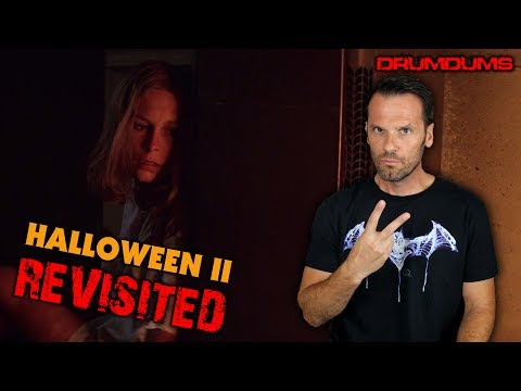 HALLOWEEN II 1981 REVISITED (A Drumdums Special)