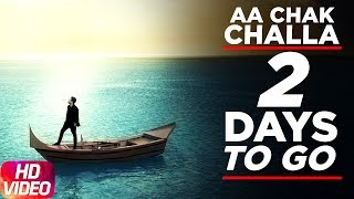 Aa Chak Challa | 2 Day To Go | Sajjan Adeeb | Releasing On 2 June 2017 | Speed Records