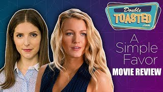 A SIMPLE FAVOR 2018 MOVIE REVIEW
