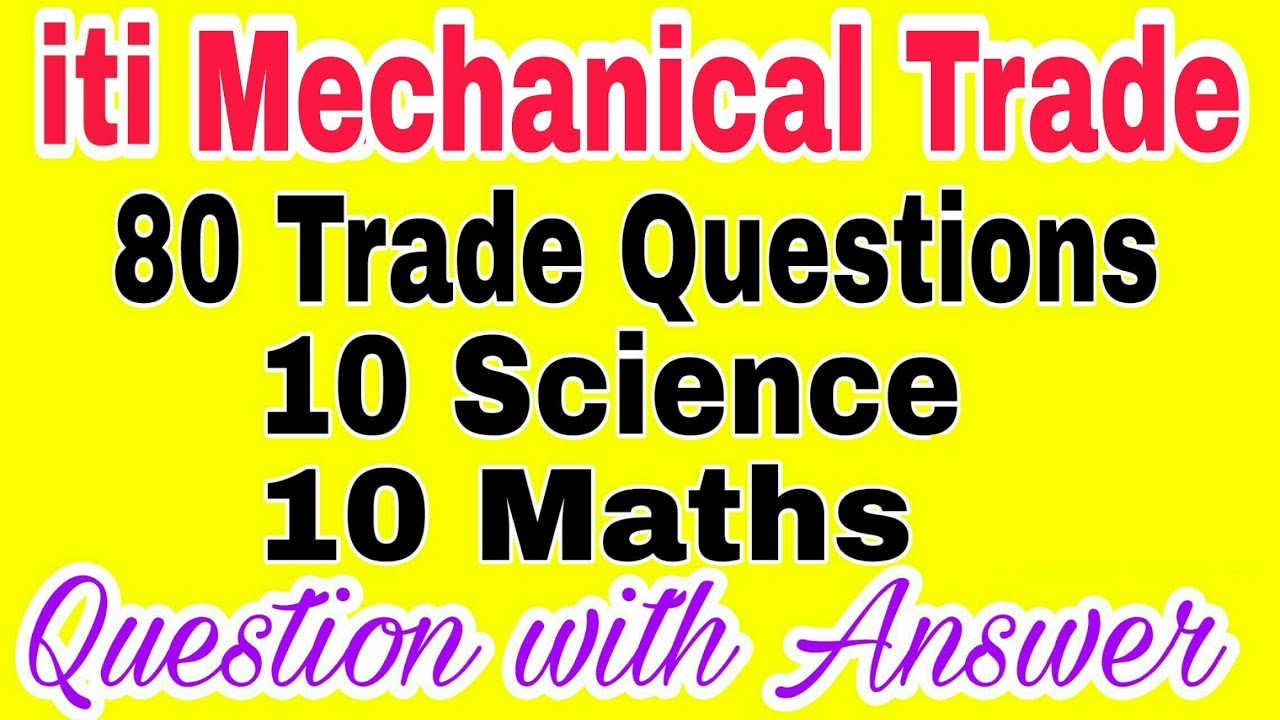 all mechanical trade question with answer fitter machinist turner