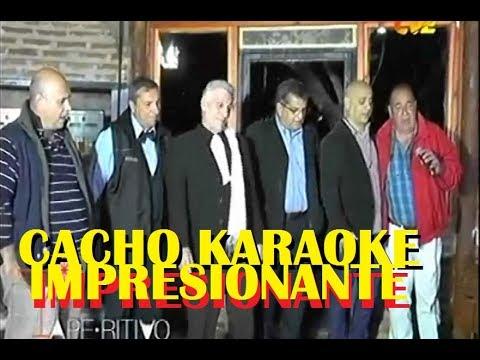 "APERITIVO CACHO"" KARAOKE ""IMPRESIONANTE"