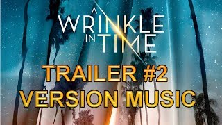 A WRINKLE IN TIME Trailer Music Version | Official Movie Soundtrack Theme Song