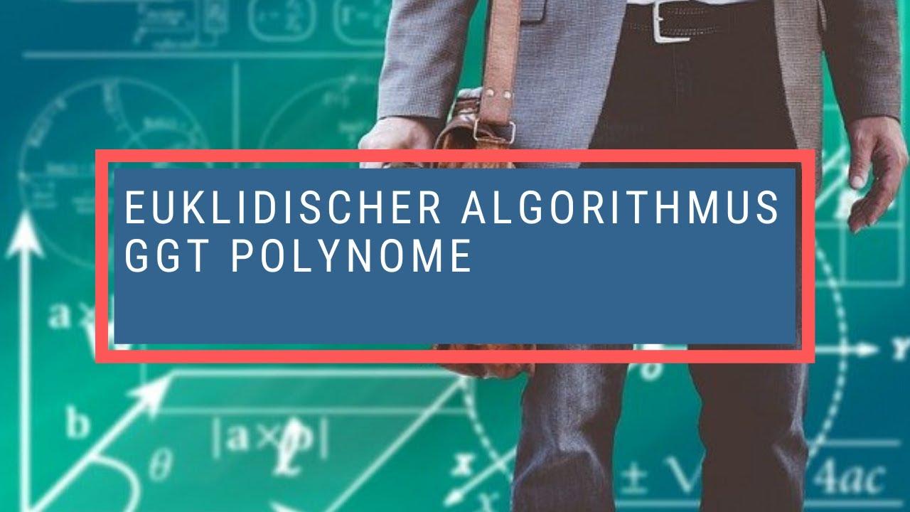 erweiterter euklidischer algorithmus polynome