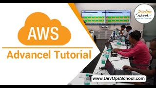 AWS Advance Tutorial for Beginners with Demo 2020  — By DevOpsSchool