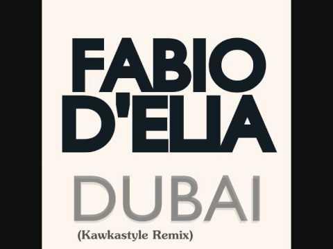 Fabio D'Elia  - Dubai (Kawkastyle Remix)