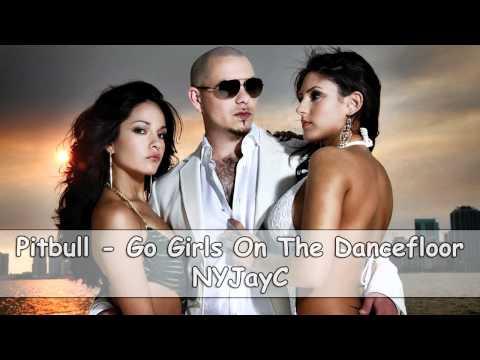 Pitbull - Go Girls on the Dance Floor