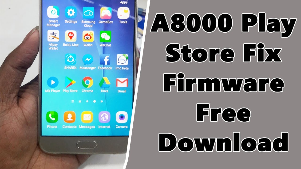 Samsung A8000 Play Store Fix Firmware Free Download / A8000 6 0 Frimware by  Mr Solution