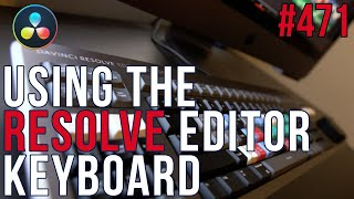 MBS 471: DaVinci Resolve Editor Keyboard