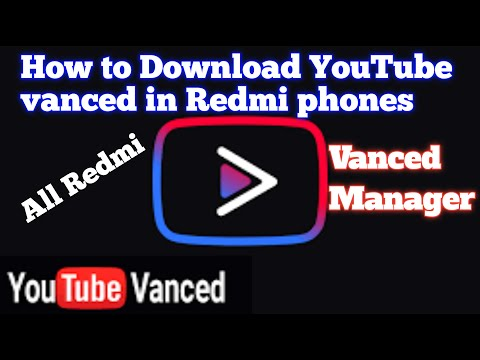 How to install YouTube vanced on any Xiaomi MIUI Device | vanced Manager | any device