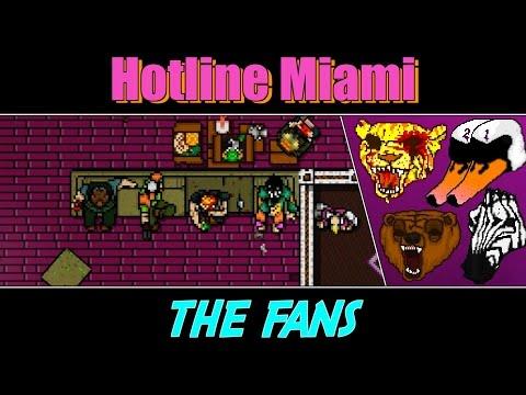 Видео, Hotline Miami - The Fans