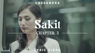 Download lagu Cassandra Sakit Lyric Chapter 3