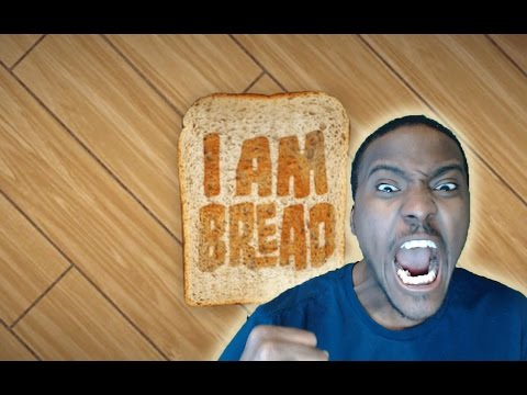 I AM BREAD | I'M NEVER PLAYING THIS GAME AGAIN!! |