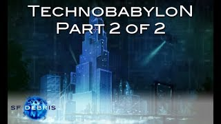 A Look at Technobabylon (2 of 2)