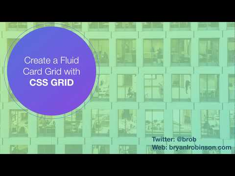 How To: Use CSS Grid Layout to Make a Simple, Fluid Card Grid