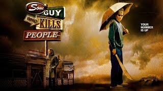 လူများကိုသတ်သော Guy အချို့ - Full Movie