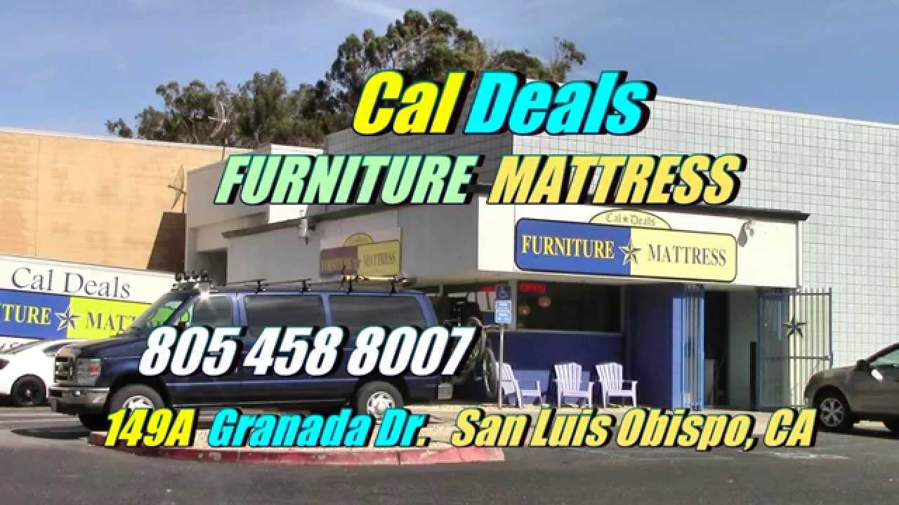 Cal Deals Furniture U0026 Mattress San Luis Obispo Santa Maria Lompoc CA    YouTube