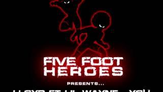 Lloyd ft Lil Wayne - You (Five Foot Heroes Dancehall Remix)