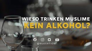 ISLAM KURZ ERKLÄRT | WIESO TRINKEN MUSLIME KEIN ALKOHOL?