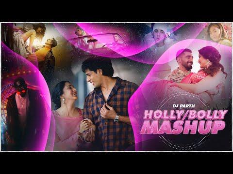 Hollywood x Bollywood Mashup | DJ Parth | Sunix Thakor | King-Justin-Darshan-Jubin-maninder  & More