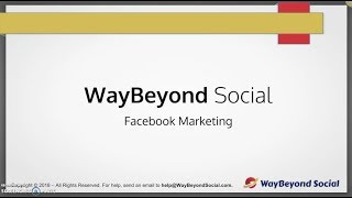 Facebook Advertising for 2018 Explained | WayBeyond Social