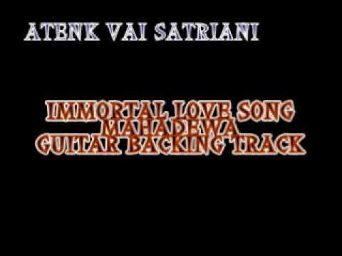 IMMORTAL LOVE SONG MAHADEWA GUITAR BACKING TRACK