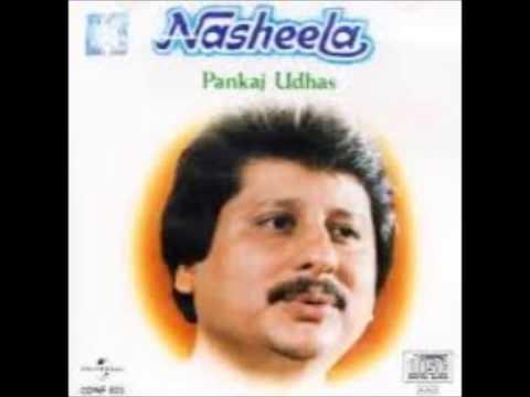 Nasheela Album - Ghazal Pankaj Udhas