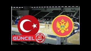 Basketbol: Türkiye-Karadağ maçı izle | Milli maç hangi kanalda, ne zaman?