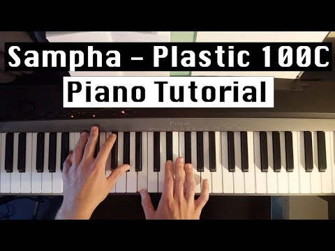 Sampha - Plastic 100C - Piano Tutorial