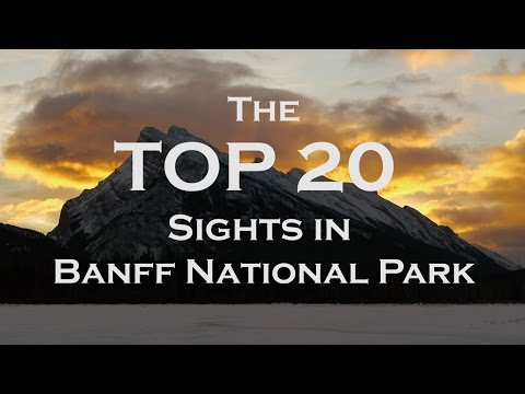 The Top 20 Sights in Banff National Park
