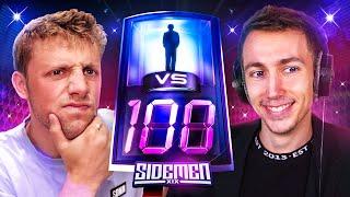 SIDEMEN 1 VS 100