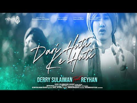 Derry Sulaiman feat Reyhan - Dari Hati ke Hati