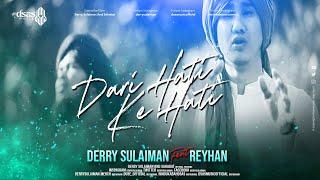 [3.97 MB] Derry Sulaiman feat Reyhan - Dari Hati ke Hati