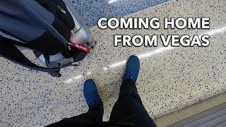 Coming Back from Vegas | A Travel Vlog