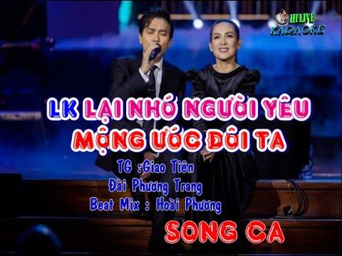 LK Mạnh Quỳnh - Phi Nhung ( Karaoke Lại Nhớ Người Yêu - Mộng Ước Đôi Ta )