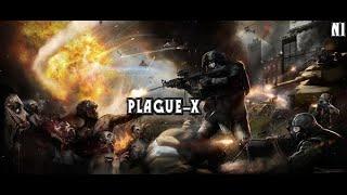 PLAGUE-X / ЧУМА / СЕРИАЛ /// #1