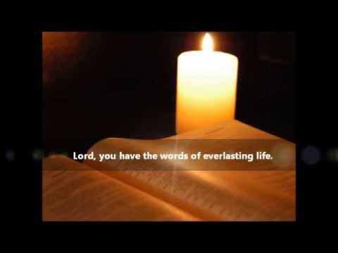 Psalm 19: Lord, You have the words  :- By Michael Joncas