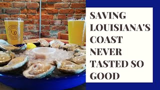 Saving Louisiana's coast never tasted so good