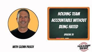 Employee Accountability: How to Do It Without Being Hated