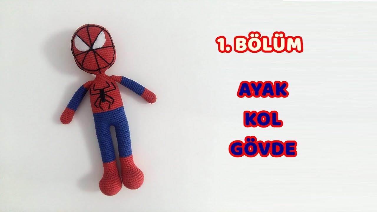 Amigurumi Örümcek Adam Spiderman - 1. BÖLÜM - Ayak, Gövde, Kol