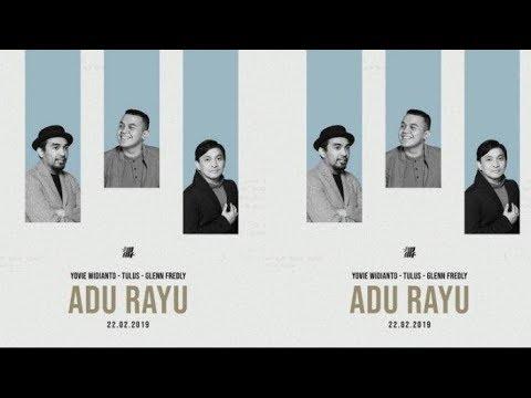 Yovie Tulus Glenn - Adu Rayu (OFFICIAL LIRIK)