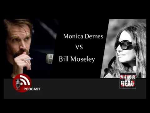 Podcast Without Your Head :Bill Moseley vs Monica Demes