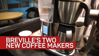 Two new Breville coffee makers brew cups with robotic precision
