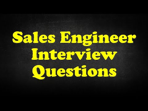 Sales Engineer Interview Questions