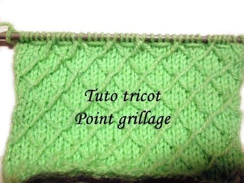 1b4b525ca31 TUTO TRICOT POINT DE GRILLAGE POINT DE TRICOT FANTAISIE - YouTube