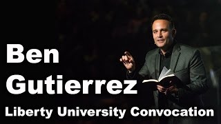 Ben Gutierrez - Liberty University Convocation